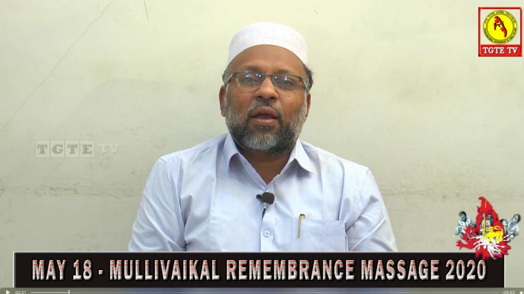 K.K.S.M. Dhehlan Baqavi (SDPI) I May 18 Mullivaikal Remembrance Message 2020