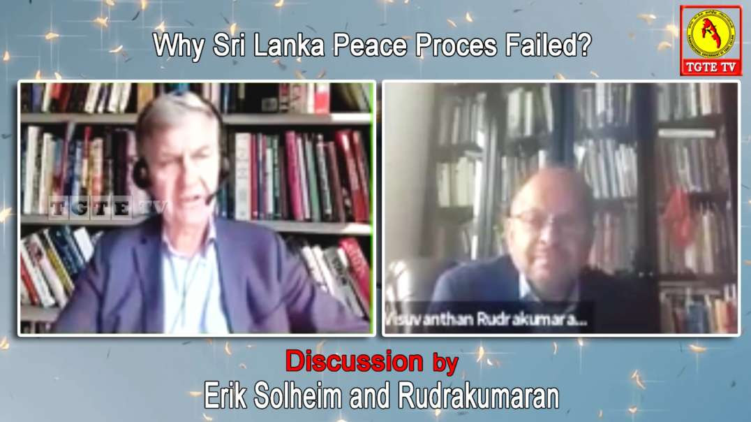 Why Sri Lanka Peace Process Failed? Discussion by Erik Solheim and Rudrakumaran