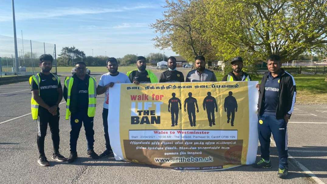 Walk for Lift the Ban | Wales to Westminister (W2W) |26/04/2021 - Day-4