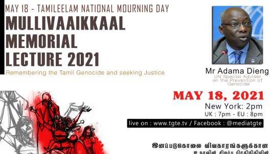 Mullivaikal Memorial Lecture 2021 I முள்ளிவாய்க்கால் நினைவுப்பேருரை 2021